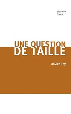Une Question de taille. Crédits : Olivier Rey
