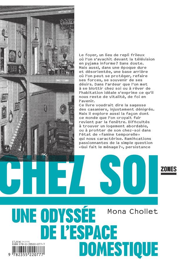 """""""Chez soi, une odyssée de l'espace domestique"""" - Mona Cholet. Crédits : Éditions Zones"""