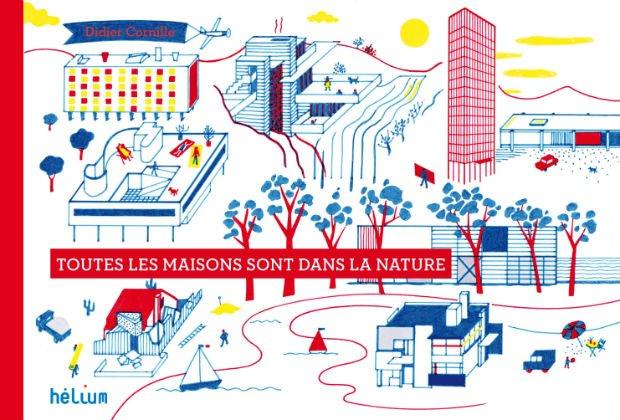 """Couverture du livre """"Toutes les maisons sont dans la nature"""" Pour aller plus loin que la maison au toit pentu en tuiles"""