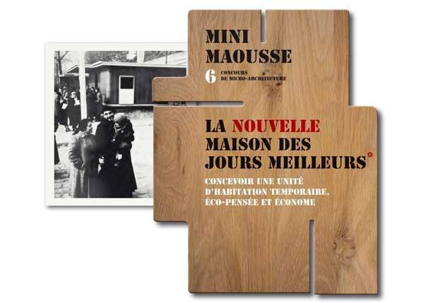 Le sujet de la 6e session du concours Mini Maousse 2015-2016 - lancé le 13 avril 2015 - est consacré à la conception d'une unité d'habitation temporaire et de lieux de vie temporaires © Mini Maousse
